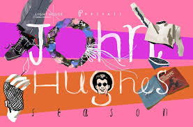 john hughes season at light house cinema