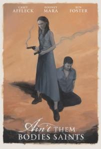 """""""Ain't Them Bodies Saints"""" poster"""
