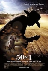 50 to 1: Better Odds That It'll Be the Best Horse Racing Movie